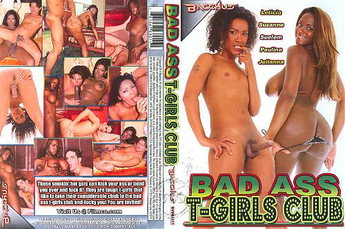 Bad Ass T-Girls Club