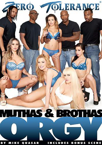 Muthas & Bruthas Orgy
